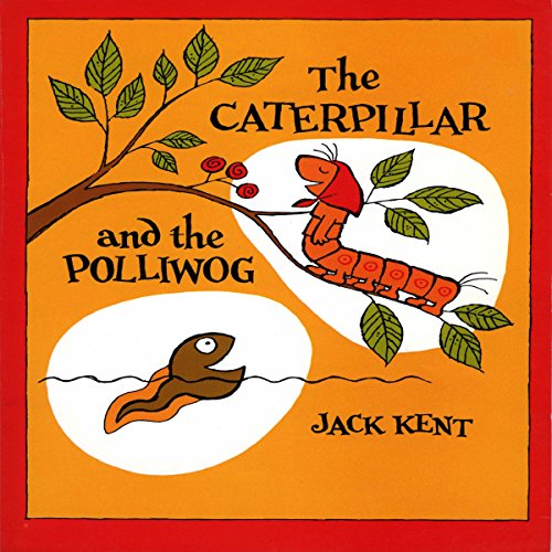 The Caterpillar and the Polliwog audiobook cover art