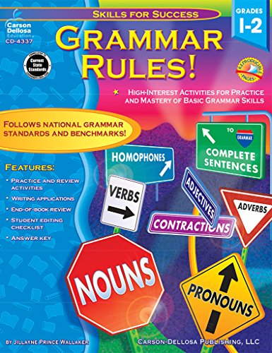 Grammar Rules!, Grades 1 - 2: High-Interest Activities for Practice and Mastery of Basic Grammar Skills (Skills for Success)
