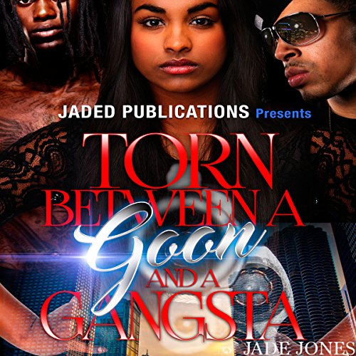 Torn Between a Goon and a Gangsta audiobook cover art