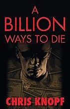 Billion Ways to Die