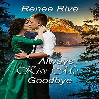 Always Kiss Me Goodbye audiobook cover art
