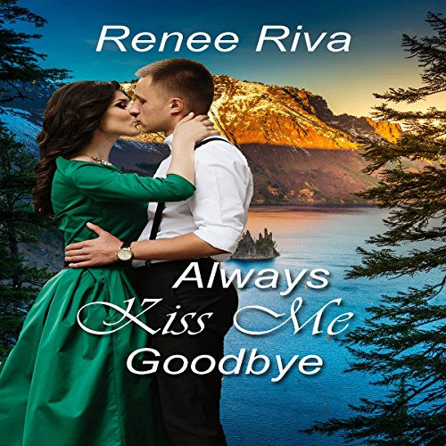 Always Kiss Me Goodbye audiobook cover art