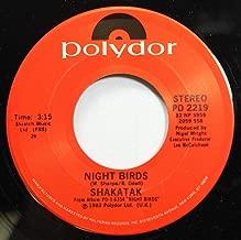 SHAKATAK 45 RPM NIGHT BIRDS / FLY THE WIND