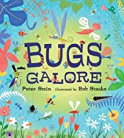 Bugs Galore by Peter Stein(2013-12-10)