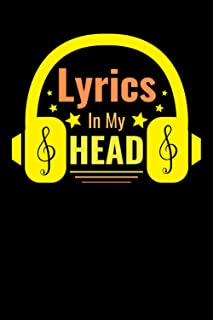"""Lyrics In My Head Songwriting Book: Manuscript Paper For Lyrics & Music 12 staves - 6"""" x 9"""" 110 pages - Songwriting Journa..."""