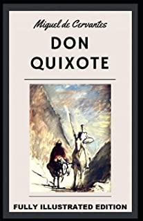 Don Quixote: Fully (Illustrated) Edition