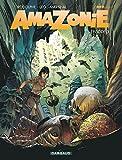 Amazonie - Tome 3 - Épisode 3 (Amazonie, 3)