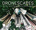 Dronescapes: The New Aerial Photography from Dronestagram by Thames Hudson Ltd