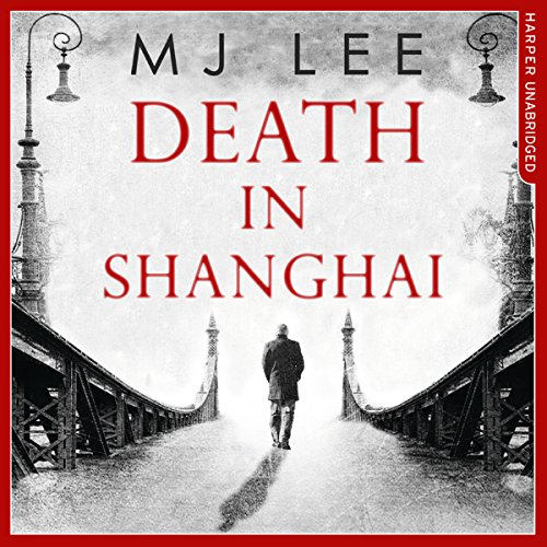 Death in Shanghai audiobook cover art