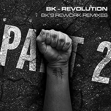 Revolution - BK's Rework Remixes Part 2