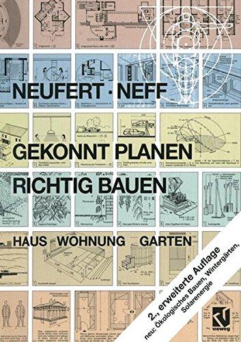 Gekonnt planen - richtig bauen: Haus  Wohnung  Garten