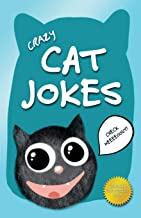 Crazy Cat Jokes: An Illustrated Collection