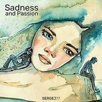 Sadness and Passion
