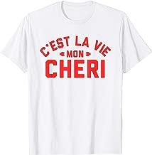 c'est la vie mon cheri french slogan apparel