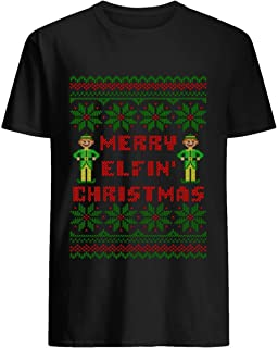 Merry Elfin Christmas Funny Ugly Sweater Shirt Cotton short sleeve T shirt, Hoodie for Men Women Unisex