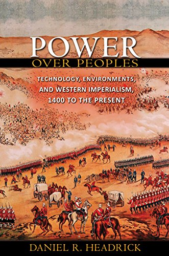 Compare Textbook Prices for Power over Peoples: Technology, Environments, and Western Imperialism, 1400 to the Present The Princeton Economic History of the Western World, 41  ISBN 9780691154329 by Headrick, Daniel R.