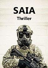 SAIA: Techno-Thriller