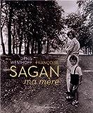 Françoise Sagan - Ma mère