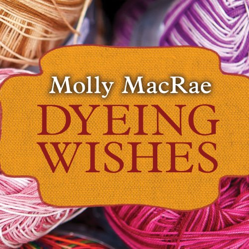 Dyeing Wishes audiobook cover art