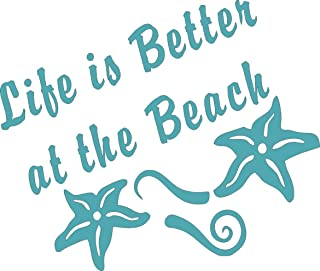 Barking Sand Designs Life's Better at The Beach Turquoise Blue - Die Cut Vinyl Window Decal/Sticker for Car/Truck