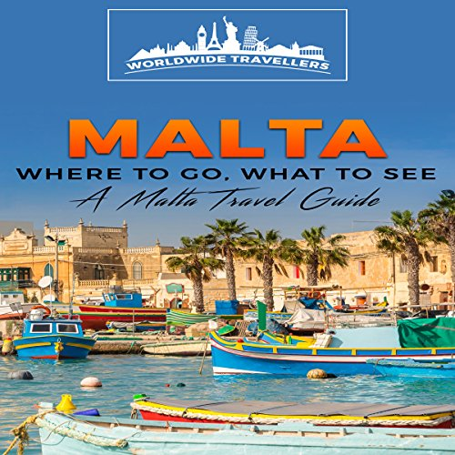 Malta: Where to Go, What to See audiobook cover art