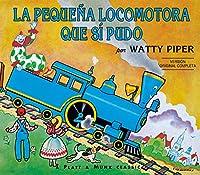 La Pequena Locomotora Que Si Pudo (The Little Engine That Could)