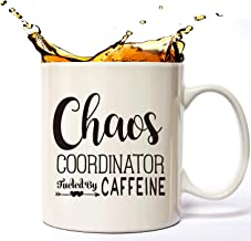 Chaos Coordinator Fueled By Caffeine-Cute Funny Coffee Mug 11 oz for Women, Unique Fun Gifts for Her, Mom, Sister, Teacher, Coworkers.