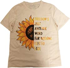 Women Cute Graphic Letters T-Shirt Freedom's Just Another Word for Nothing Left to Lose Tees Top