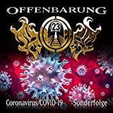 Offenbarung 23: Sonderfolge Coronavirus/COVID-19