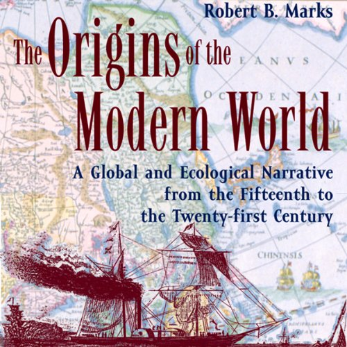 The Origins of the Modern World audiobook cover art