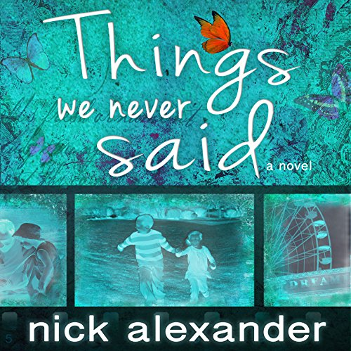 Things We Never Said audiobook cover art