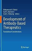 Development of Antibody-Based Therapeutics: Translational Considerations PDF