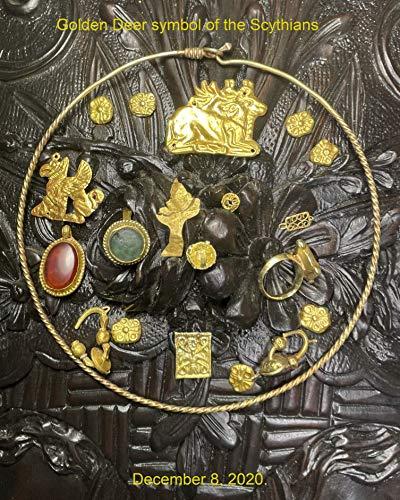 Golden Deer symbol of the Scythians (English Edition)