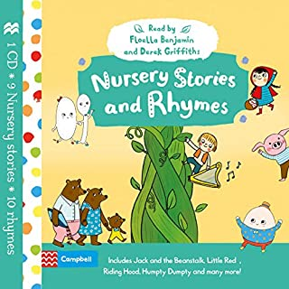 Nursery Stories and Rhymes                   By:                                                                                                                                 Campbell Books                               Narrated by:                                                                                                                                 Derek Griffiths,                                                                                        Baroness Floella Benjamin                      Length: 59 mins     3 ratings     Overall 3.7