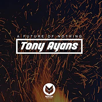 A Future of Nothing