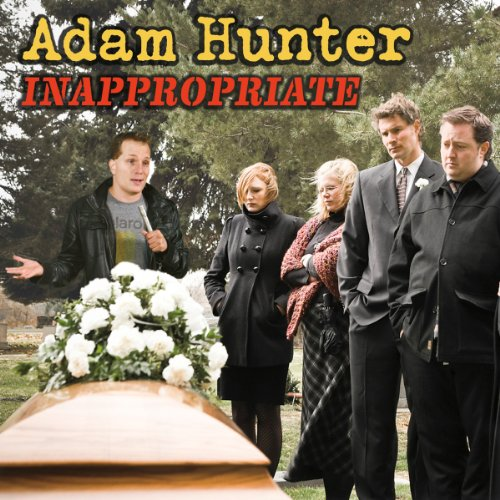 Inappropriate                   By:                                                                                                                                 Adam Hunter                               Narrated by:                                                                                                                                 Adam Hunter                      Length: 40 mins     1 rating     Overall 5.0