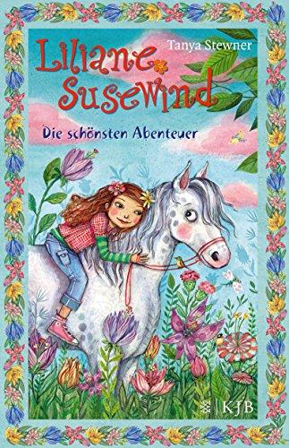 Liliane Susewind – Die schönsten Abenteuer: Limitierte Sonderausgabe (Liliane Susewind ab 8)