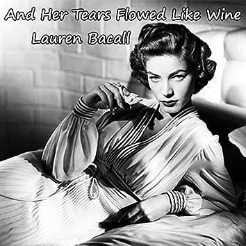 "And Her Tears Flowed Like Wine (From ""The Big Sleep"" Original Soundtrack)"