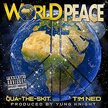 World Peace (feat. T!m Ned)
