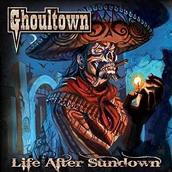 Life After Sundown