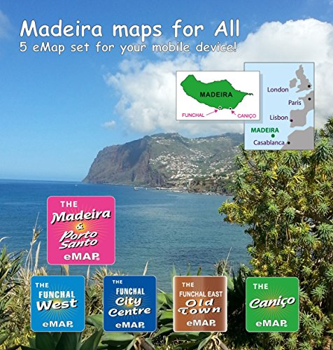 MADEIRA MAPS: FIVE City & Island Maps for Mobile Devices (MADEIRA ISLAND MAPS) (English Edition)
