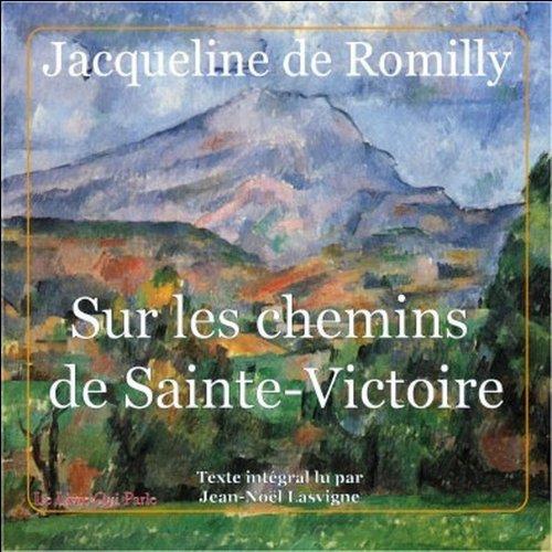 Sur les chemins de Sainte Victoire audiobook cover art