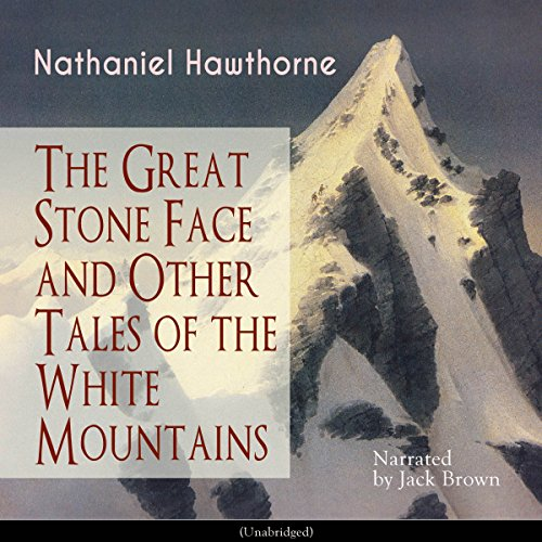 The Great Stone Face and Other Tales of the White Mountains audiobook cover art