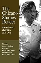 The Chicano Studies Reader: An Anthology of Aztlán, 1970-2015 (Aztlan Anthology)