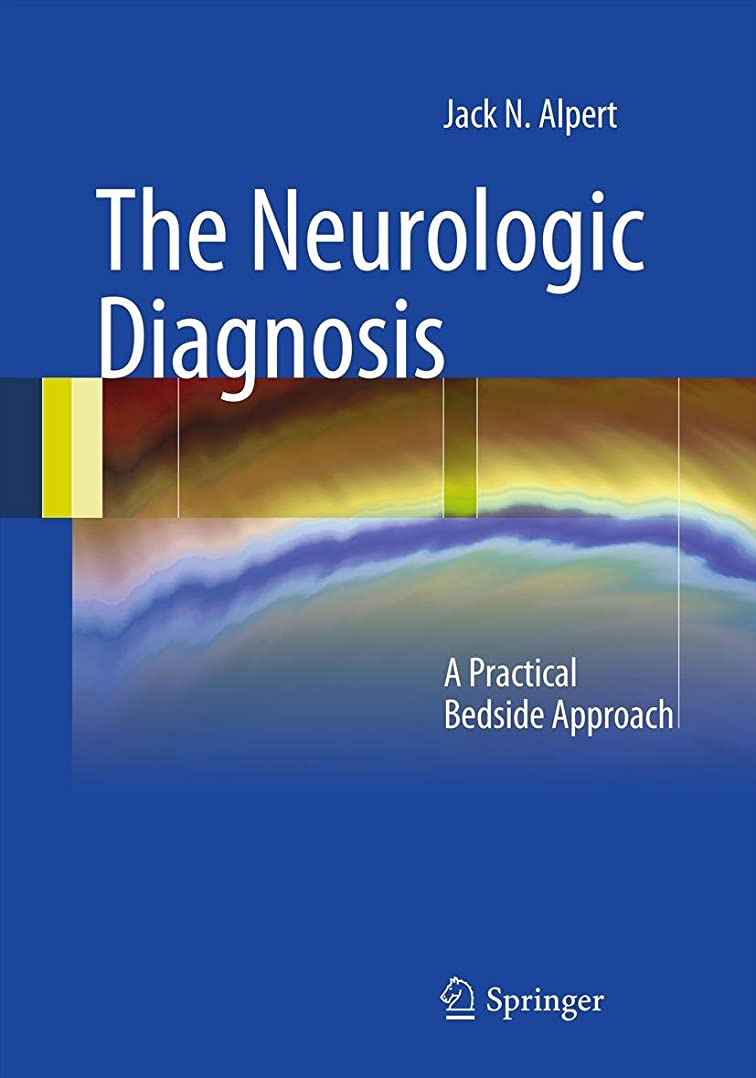 休みシーサイドこっそりThe Neurologic Diagnosis: A Practical Bedside Approach (English Edition)
