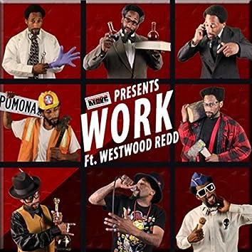 W.O.R.K. (feat. Westwood Redd)