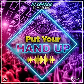 Put Your Hand Up