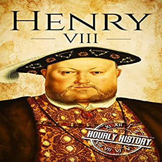 Henry VIII: A Life from Beginning to End cover art