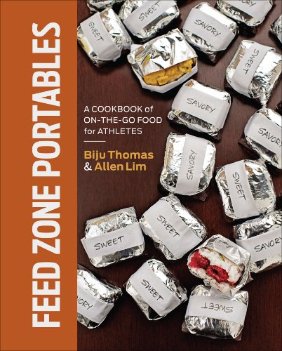 Feed Zone Portables: A Cookbook of On-the-Go Food for Athletes (The Feed Zone Series)