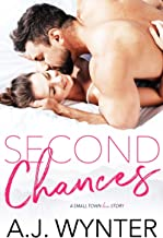 Second Chances: A Small Town Love Story (Chance Rapids Book 1)